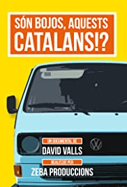 Són bojos, aquests catalans!? Poster