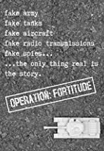 OPERATION: FORTITUDE