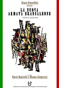 La nuova armata Brancaleone (2010)