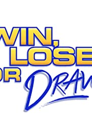 Win, Lose or Draw Poster