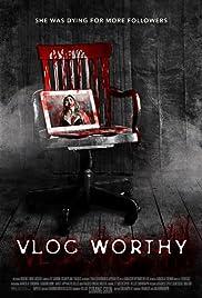 Vlogworthy (2017) 1080p