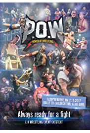 P.O.W.: Always ready for a Fight - Ein Wrestling Event entsteht