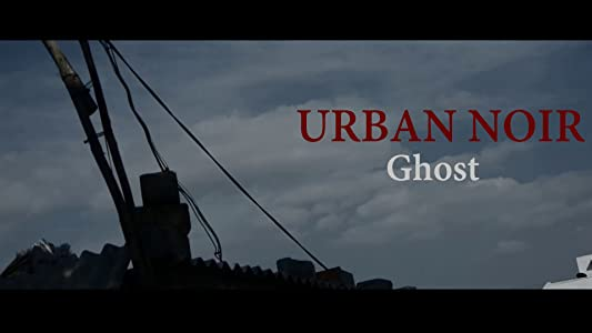 Website to download hollywood movies Urban Noir: Ghost [320p]