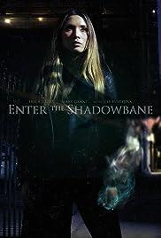 Enter the Shadowbane Poster