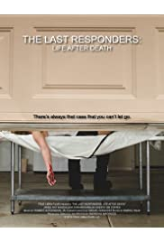 The Last Responders: Life After Death