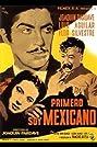 Primero soy mexicano (1950) Poster