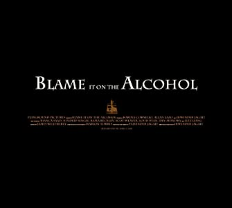 Blame it on the Alcohol full movie in hindi free download