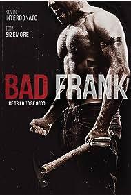 Kevin Interdonato in Bad Frank (2017)
