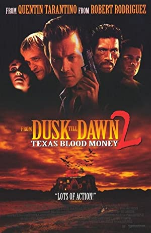 Dusk Till Dawn 2: Texas Blood Money (1999)  Watch Online