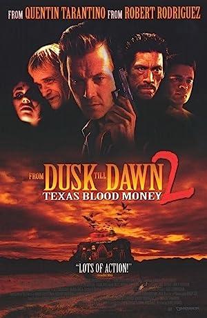 Dusk Till Dawn 2: Texas Blood Money (1999)