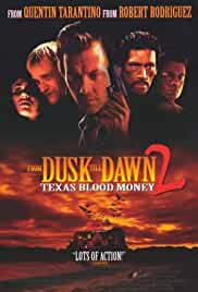 Watch Movie From Dusk Till Dawn 2: Texas Blood Money (1999)