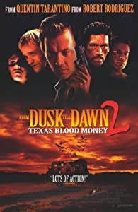 Full movie sites free download From Dusk Till Dawn 2: Texas Blood Money USA [1920x1200]
