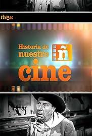 Historia de nuestro cine Poster