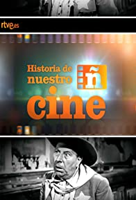 Primary photo for Historia de nuestro cine