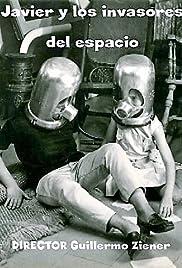 Javier y los invasores del espacio Poster