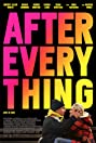After Everything (2018) Poster