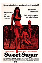 Sweet Sugar (1972) Poster - Movie Forum, Cast, Reviews