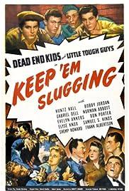 Keep 'Em Slugging Poster