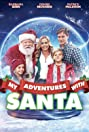 My Adventures with Santa (2019) Poster
