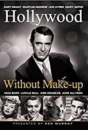 Hollywood Without Make-Up (1963) Poster - Movie Forum, Cast, Reviews