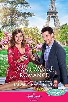 Paris, Wine and Romance (2019 TV Movie)