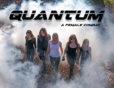 Quantum: a Female Combat movie in hindi free download