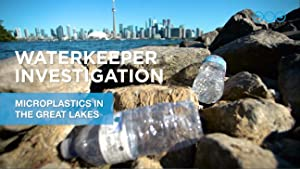Waterkeeper Investigation: Microplastics in the Great Lakes