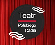 LugaTv   Watch Teatr Polskiego Radia seasons 1 - 96 for free online