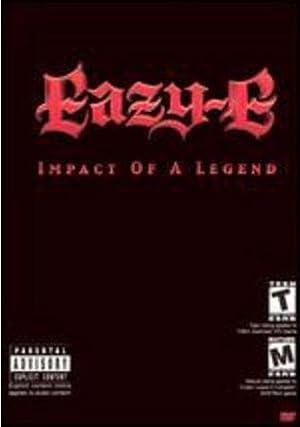 Eazy-E: The Impact of a Legend