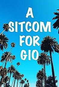 Primary photo for A Sitcom for Gio