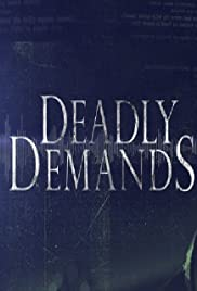 Deadly Demands Poster