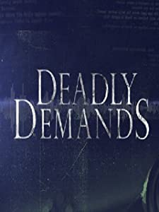 Watch list movies Deadly Demands by none [mp4]