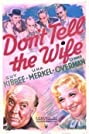 Don't Tell the Wife (1937) Poster