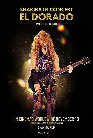 Where to stream Shakira in Concert: El Dorado World Tour
