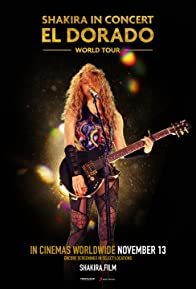 Primary photo for Shakira in Concert: El Dorado World Tour
