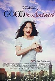Good n Screwed Poster