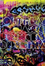 Coldplay Feat. Rihanna: Princess of China