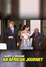 Harry and Meghan: An African Journey