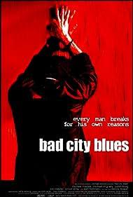 Bad City Blues (1999)