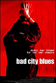 Bad City Blues Poster