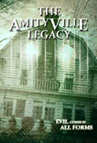 Primary photo for The Amityville Legacy