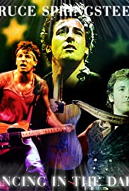 Bruce Springsteen: Dancing in the Dark (1984) Poster - Movie Forum, Cast, Reviews