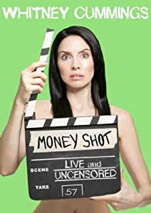 Good easy watching movies Whitney Cummings: Money Shot by Marty Callner [HD]