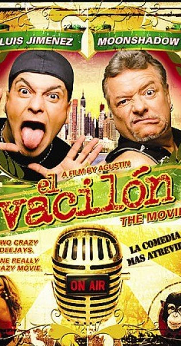 El Vacilón The Movie 2005 Imdb