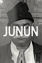 Junun (2015) Poster - Movie Forum, Cast, Reviews