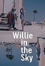 Willie in the Sky