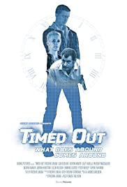 Timed Out Poster