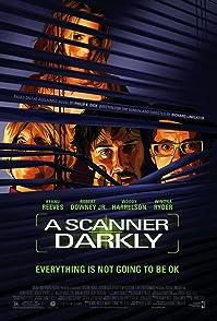 A Scanner Darklyสแกนเนอร์ ดาร์คลี่