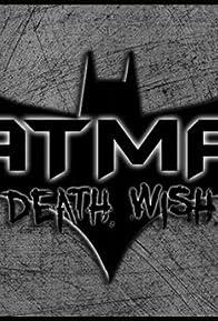 Primary photo for Batman: Death Wish