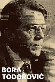 Bora Todorovic - filmska ostvarenja (2003)
